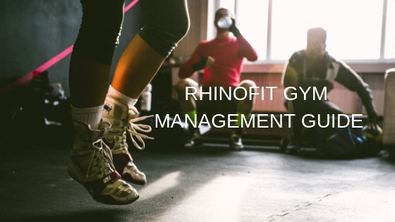 RHINOFIT 2019 GYM MANAGEMENT GUIDE (11)