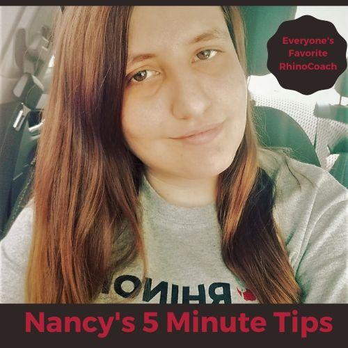 Nancy's 5 Minute Tips